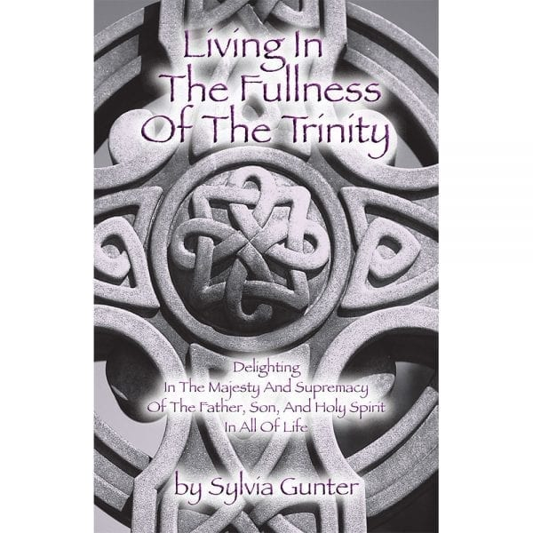 Living In The Fullness Of The Trinity