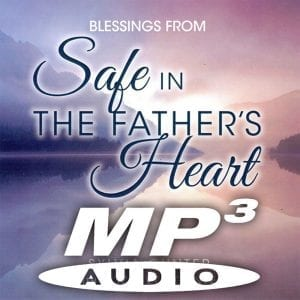 Safe in the Fathers Heart MP3