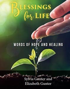 Blessings for Life: Words of Hope and Healing